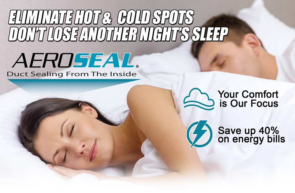 Aeroseal - Eliminate Hot & Cold Spots, Never Lose a Night's Sleep